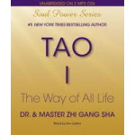 Tao I, The Way of All Life (Audiobook)