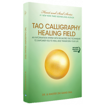 Tao Calligraphy Healing Field Book (Paperback)