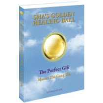 Sha's Golden Healing Ball: The Perfect Gift (revised edition) (Paperback)
